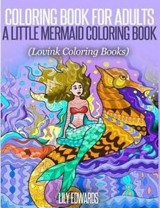Coloring Book for Adults a Little Mermaid Coloring Book : Lovink ...