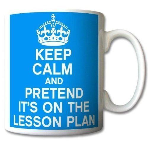 Keep Calm and Pretend Its On The Lesson Plan Baby Blue Mug