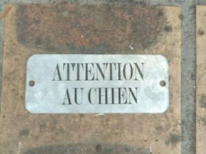PLAQUE-METAL-GALVA-ATTENTION-AU-CHIEN-Fabriquee-en-France-ZINC-NEUF-AFFAIRE