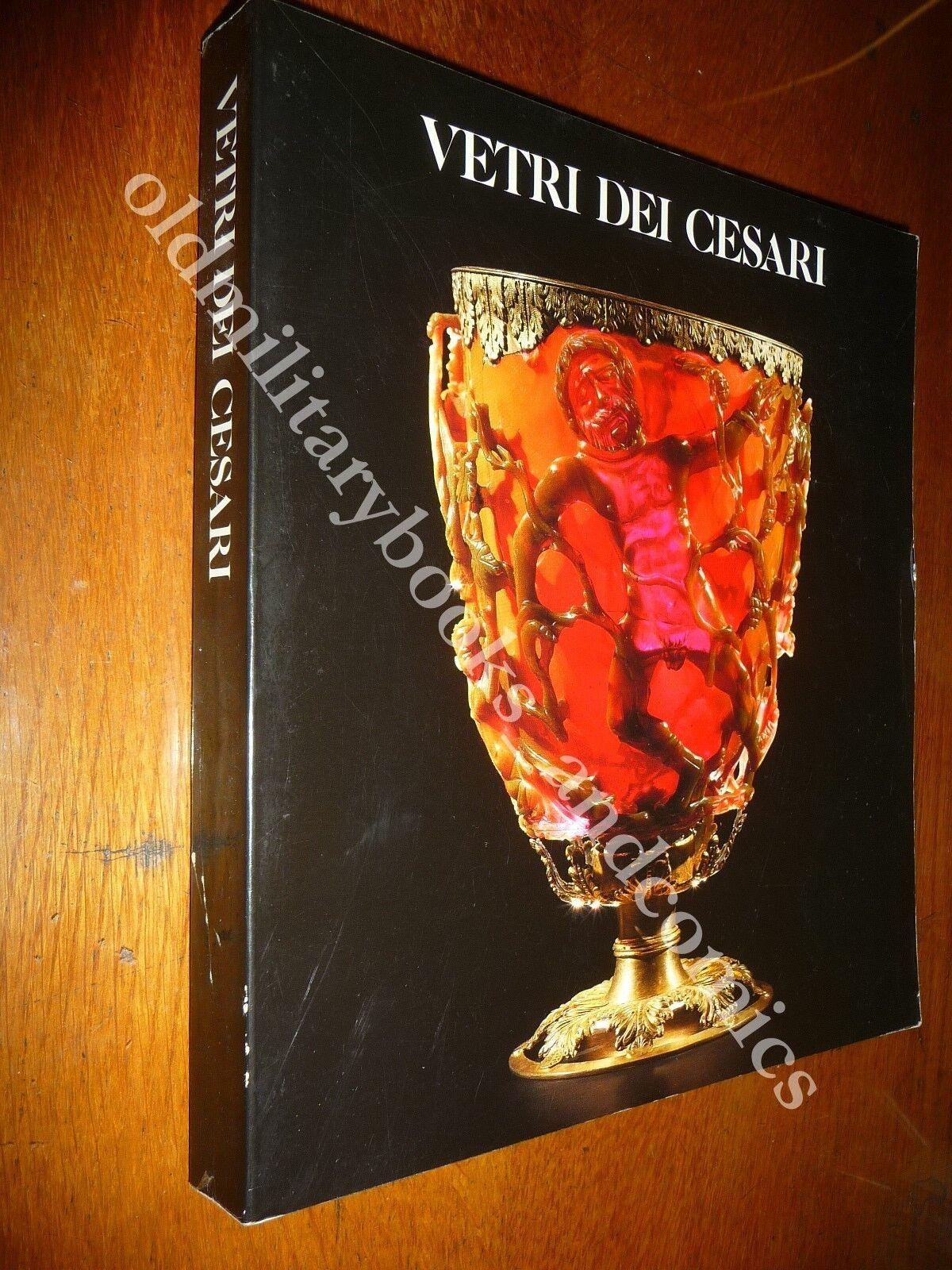 VETRI DEI CESARI DONALD B. HARDEN CATALOGO MOSTRA ROMA MUSEI CAPITOLINI 1988