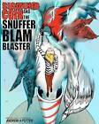 Sigmund Coin and the Snufferblam Blaster by Andrew A Potter (Paperback / softback, 2011)