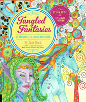 Tangled Fantasies Draw And Color : 52 Drawings To Finish And Color By Jane Monk