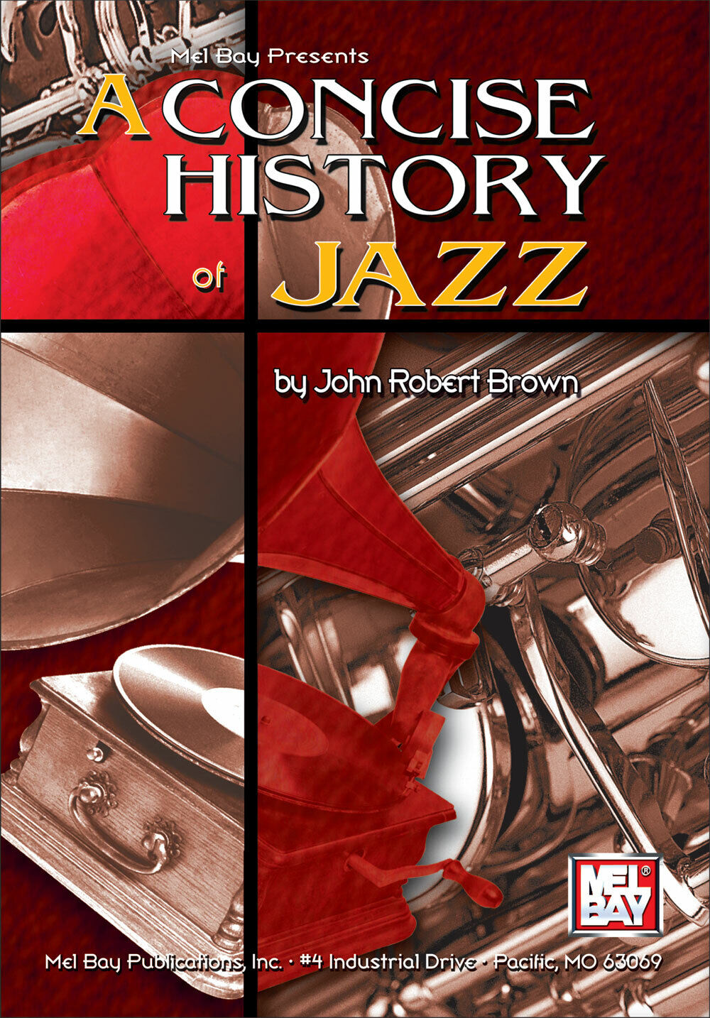 MEL BAY 98418 A Concise History of Jazz  by John Robert Brown and Ships FREE