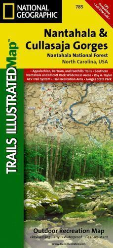 National Geographic Trails Illustrated Map: Nantahala and Cullasaja Gorges,  Nantahala National Forest 785 by National Geographic Maps Staff (2010, ...
