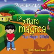 La Piñata Mágica - Bilingüe by Ismael Cala (2017, Hardcover)