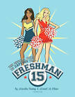 The Official Guide to Zapping the Freshman 15 by Mariel M Chua, Marsha Irving (Paperback / softback, 2011)