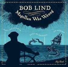 Magellan Was Wrong * by Bob Lind (CD, Aug-2016, Big Beat)