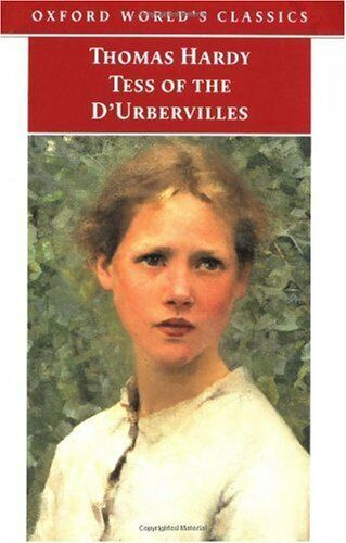 Tess of the dUrbervilles (Oxford Worlds Classics)