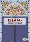 Islam - etwas Fremdes? 3. und 4. Klasse. Kopiervorlagen. Grundschule von Simone Roling (2013, Kopiervorlagen)