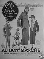 PUBLICITÉ 1924 AU BON MARCHÉ DERNIÈRES NOUVEAUTÉS DE LA SAISON - ADVERTISING