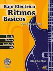 Ritmos Basicos -- Bajo Electrico: Para Principiantes (Spanish Language Edition), Book & CD by Rogelio Maya (Paperback, 2010)