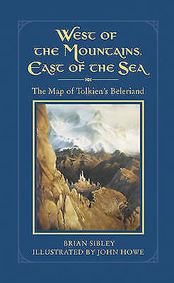 West of the Mountains, East of the Sea: The Map of Tolkien's Beleriand-ExLibrary