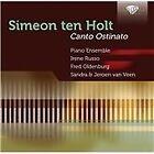 Simeon Ten Holt - Simeon ten Holt: Canto Ostinato (2012)