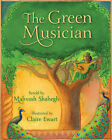 The Green Musician by Mahvash Shahegh (Hardback, 2015)