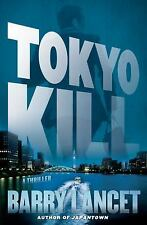 Tokyo Kill: A Thriller (A Jim Brodie Novel)-ExLibrary