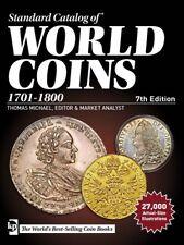 Standard Catalog: Standard Catalog of World Coins, 1701-1800 (2016, Paperback)