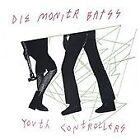 Die Monitr Batss - Youth Controllerzzz (2003)