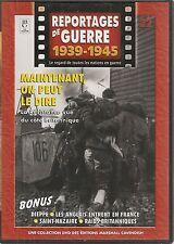 DVD REPORTAGE DE GUERRE 1939-1945 N° 22--RESISTANCE BRITANIQUE/DIEPPE/SAINT NAZA