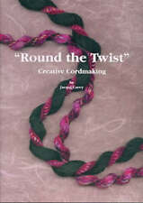 Round the Twist Creative Cordmaking, Very Good Condition Book, Carey, Jacqui, IS