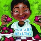 You Are Healthy by Todd Snow (Hardback, 2011)