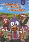 The Turkeys Who Learned to Speak Moo by Billie Huban (Paperback / softback, 2015)