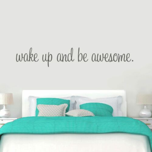 Inspiration Quote Bedroom Wake Up And Be Awesome Wall Decal Wall Sticker