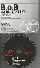 B.O.B. I'll Be in the Sky w/RADIO Version & INSTRUMENTAL PROMO DJ CD single 2008