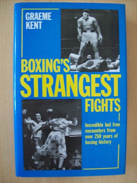 Boxing's Strangest Fights By Graeme Kent Hardback 1998 New