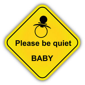 please be quiet baby warning sign car bumper sticker decal 5 x 5