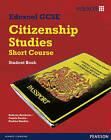 Edexcel GCSE Short Course Citizenship Student Book by Anthony Batchelor, Gareth Davies, Trevor Green, Pauline Standen (Paperback, 2009)
