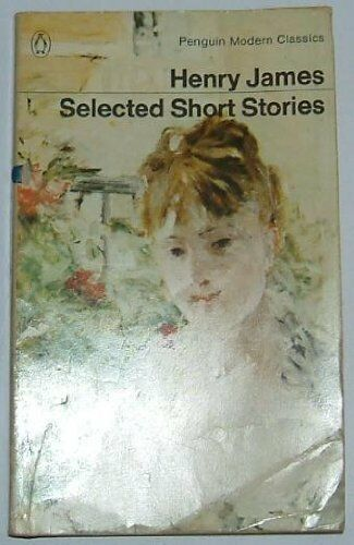 Selected Short Stories (Modern Classics S.) DAISY MILLER, LAST OF THE VALERII,