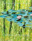 Gardens of Illusion: Places of Wit and Enchantment by Sara Maitland, Peter Matthews (Hardback, 2000)