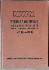 MWM Klein-Dieslemotoren KD 11 , RL 11 Betriebsanleitung und Ersatzteilliste