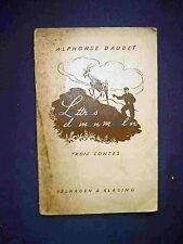 Festival de mon Moulin, trois Contes, V. Alphonse Daudet