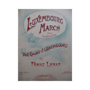 Intelligent Lehár Franz Luxemburg March Piano 1911 Partitur Sheet Music Score Offensichtlicher Effekt Noten & Songbooks