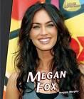 Megan Fox by Maggie Murphy (Hardback, 2011)