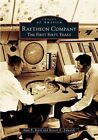 Raytheon Company: The First Sixty Years by Alan R Earls, Robert E Edwards (Paperback / softback, 2005)