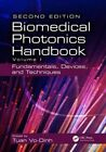 The Biomedical Photonics Handbook: Fundamentals, Devices, and Techniques: Volume I by Taylor & Francis Inc (Hardback, 2014)