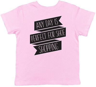 Cualquier día es perfecto para comprar zapatos niñas para Niños Niños Camiseta Camiseta