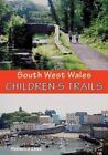 South West Wales Children's Trails by Rebecca Lees (Paperback, 2014)