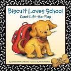 Biscuit Loves School Lift the by Alyssa Satin Capucilli (Hardback, 2003)