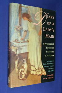 DIARY-OF-A-LADY-039-S-MAID-Emma-Southgate-GOVERNMENT-HOUSE-IN-COLONIAL-AUSTRALIA-hc
