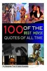 100 of the Best Movie Quotes of All Time by Alex Trost, Vadim Kravetsky (Paperback / softback, 2013)