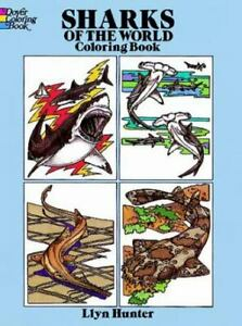 Dover Nature Coloring Book Ser.: Sharks of the World Coloring Book by Llyn...