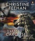 Dark Carousel by Christine Feehan (CD-Audio, 2016)