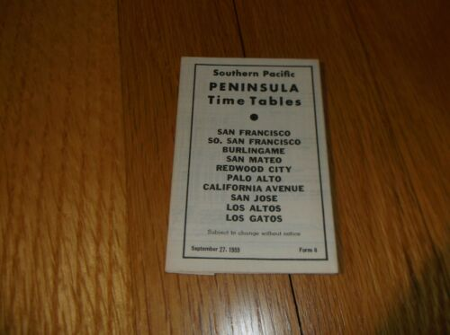 SEPT. 1959 SOUTHERN PACIFIC SAN FRANCISCO TO LOS GATOS PENINSULA PUBLIC TIMETABL