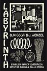 Labyrinth - Ein Buch in vier Vorträgen von Jan Wenzel und Olaf Nicolai (2012, Kunststoffeinband)