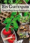 Ein Gartenjahr (2016, Kunststoffeinband)