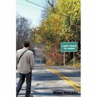 Long Road to Hero 9781456721961 by Mike Haszto Hardcover
