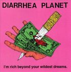 I'm Rich Beyond Your Wildest Dreams by Diarrhea Planet (CD, Aug-2013, Infinity Cat Recordings)